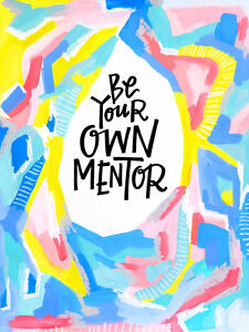 Be your own mentor quotes Canvas /Choose Your Size