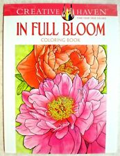 Dover Creative Haven IN FULL BLOOM Adult Coloring Book Ruth Soffer 2014