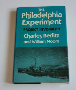 THE PHILADELPHIA EXPERIMENT Charles Berlitz/William Moore HB/DJ