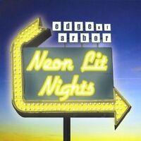 EDGE OF ARBOR - NEON LIT NIGHTS NEW CD