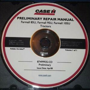 CASE FARMALL 85U 95U 105U TRACTOR SERVICE SHOP REPAIR BOOK MANUAL 87499935-CD