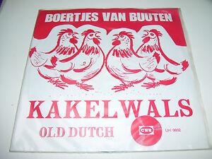 """Boertjes Van Buuten - Kakelwals / Old Dutch *  7"""" Vinyl 45RPM *"""