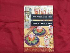 The Westinghouse Refrigerator Book 1934