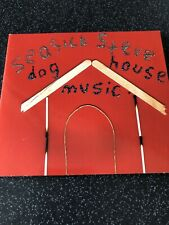 Dog House Music by Seasick Steve (CD, May-2007, Bronzerat Records)
