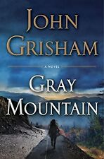 Gray Mountain: A Novel by John Grisham