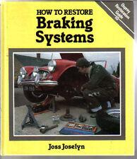 Comment restaurer des systèmes de freinage osprey restoration guide no. 10 par joselyn