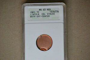 ND Lincoln Cent- Double Struck-  Both Off Center-  ANACS MS-63 RED.