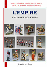 """LES CAHIERS DES FIGURINES EN METAL""- CAHIER 4 - L'EMPIRE- FIGURINES  MODERNES"