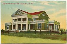 Edgewood Country Club in Charleston WV Postcard 1910