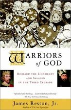Warriors of God: Richard the Lionheart and Saladin in the Third Crusade by James