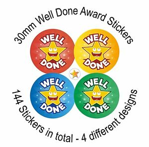 144 Well Done Reward Stickers For School Children Kids Teacher Award, 30mm Size