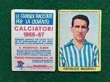CALCIATORI 1966/67 66/1967 SPAL Osvaldo BAGNOLI Figurina Sticker Panini (NEW)