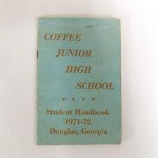 COFFEE JUNIOR HIGH School STUDENT HANDBOOK 1971 1972 Douglas GEORGIA Conduct