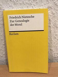 Friedrich Nietzsche - Zur Genealogie der Moral