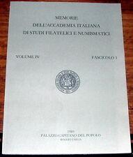 Memorie dell'Accademia Italiana di Studi Filatelici e Numismatici vol IV fasc. 1