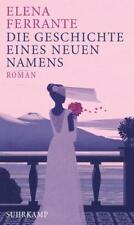 Elena Ferrante Die Geschichte eines neuen Namens (2017, gebundene Ausgabe)