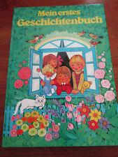 E379) ALTES KINDERBUCH MEIN ERSTES GESCHICHTENBUCH FELICITAS KUHN TOSA UM 1980