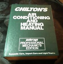 Chilton's Air Conditioning and Heating Manual Professnal Mechanic's Edition 8151