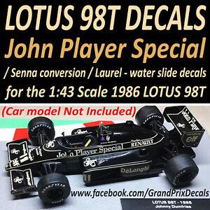 LOTUS 98T 1986 water slide DECALS - JPS / Senna / Laurels 1:43 F1 Car Collection