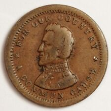 """Civil War Token.  """"Now and Forever"""" """"For our Country a Common Cause"""".  120222"""