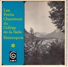 45 T  EP  LES PETITS CHANTEURS DU COLLEGE DE-LA-SALLE ESTAIMPUIS (DMF)