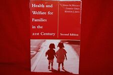 Health & Welfare For Families In The 21st Century 2nd Edition Wallace Green