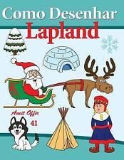 NEW Como Desenhar Lapland (Livros Infantis) (Volume 41) (Portuguese Edition)