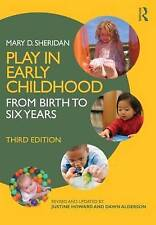 Play in Early Childhood, Sheridan, Mary D., Used; Very Good Book
