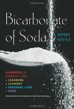Bicarbonate of Soda: Hundreds of Everyday Uses (Complete Practical Handbook),Di
