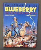 La jeunesse de Blueberry n°11. La piste des maudits. Dargaud 2000 EO