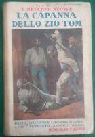 LA CAPANNA DELLO ZIO TOM BEECHER STOWE E. BEMPORAD 1937