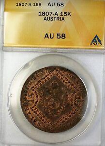 1807 Austria 15K Fifteen Kreuzer Bronze Coin ANACS AU 58