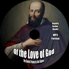 Of the Love of God, Saint Francis de Sales, MP3 AudioBook 1 CD