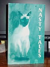 Nasty Tales: Requiem For A Friend, Memoir Life With Author's Beloved Siamese Cat