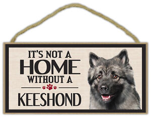 Wood Sign: It's Not A Home Without A KEESHOND | Dogs, Gifts, Decorations