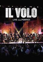 IL VOLO - LIVE FROM POMPEII  DVD NEW+