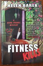 Fitness Kills by Helen Barer A Nora Franke Mystery Ex-L