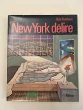 REM KOOLHAAS NEW YORK DELIRE