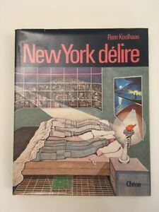 REM KOOLHAAS NEW YORK DELIRE