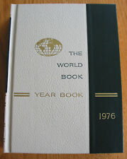 The World Book Year Book Encyclopedia 1976 Review of Events