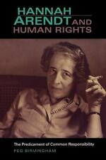 Studies in Continental Thought Ser.: Hannah Arendt and Human Rights : The...