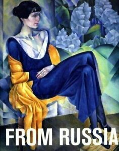 From Russia : French & Russian Master Paintings 1870-1925 Moscow & St Petersburg