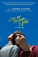Call Me by Your Name: A Novel [New Book] Paperback