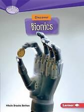 Discover Bionics by Nikole Brooks Bethea (Paperback / softback)
