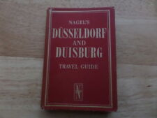 NAGEL'S DUSSELDORF and DUISBURG TRAVEL GUIDE - THE NAGEL TRAVEL GUIDE SERIE 1960