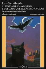 Historia de Una Gaviota y del Gato Que Le Enseaa a Volar (Paperback or Softback)