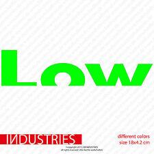 Low Sticker 18x4 | Auto Aufkleber Car JDM OEM Tief Lowrider is a Lifestyle