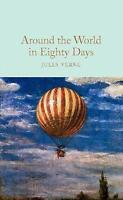 Around the World in Eighty Days (Macmillan Collector's Library) by Verne, Jules,
