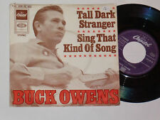 "BUCK OWENS -Tall Dark Stranger- 7"" 45"