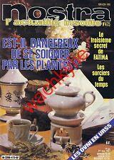 Nostra n°475 du 14/05/1981 Médecine par les plantes Fatima OVNI URSS